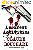 Discreet Activities: A Vigilante Series crime thriller