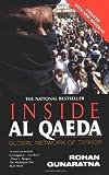 Inside Al Qaeda, Rohan Gunaratna, 0425191141