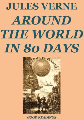 Around the world in 80 days illustrated and annotated edition around the world in 80 days illustrated and annotated edition by verne fandeluxe Choice Image