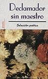 Declamador Sin Maestro, Mexicanos Editores Staff, 9681506936