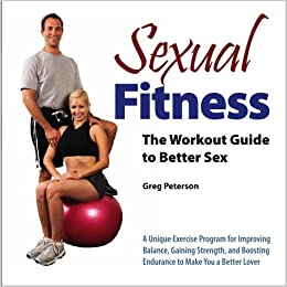 Strengthening exercises for having sex