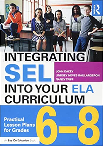 When Adding Sel To Curriculum >> Integrating Sel Into Your Ela Curriculum Practical Lesson