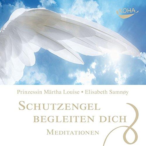 Schutzengel begleiten dich - Meditationen
