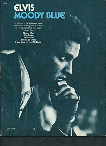 Elvis: Moody Blue - Elvis Presley Album First Gold
