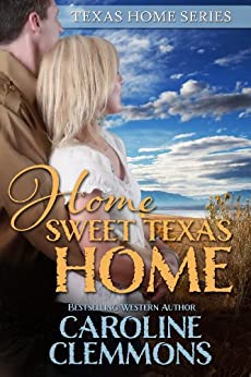 Home Sweet Texas Home by [Clemmons, Caroline]