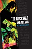 The Rockstar and the Fan, Caroline McKeon, 0971829578