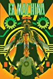 Ex Machina Deluxe Edition HC Vol 03 by Brian K. Vaughan (2010-05-21)