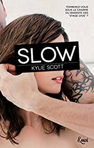 vignette de 'Stage Dive<br /> Slow (Kylie Scott)'