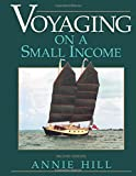 Voyaging On A Small Income, 2nd Edition