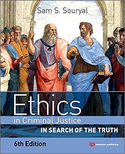 Justice, Crime, and Ethics (6th Edition)