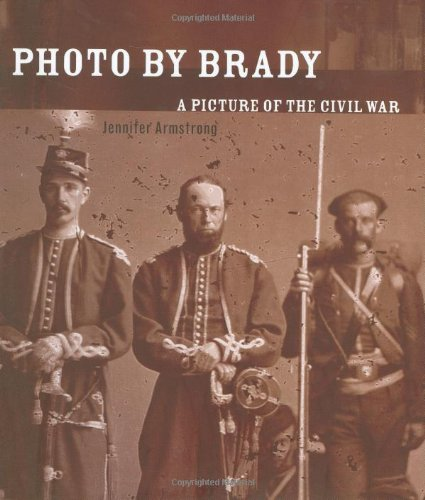 Photo by Brady: A Picture of the Civil War by Atheneum Books for Young Readers