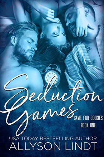 Seduction Games (Game for Cookies Book 1) by [Lindt, Allyson]