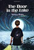 img - for The Door In The Lake by Nancy Butts (1998-05-06) book / textbook / text book