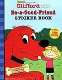 Be-a-Good-Friend Sticker Book, Kimberly Weinberger, 0439229456