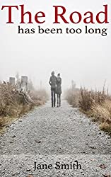 The Road: Has Been Too Long (Some Say Love Book 2)