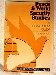 Peace & World Security Studies: A Curriculum Guide