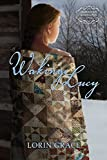 img - for Waking Lucy (American Homespun Book 1) book / textbook / text book