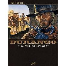 Durango T10 : La proie des chacals (French Edition)