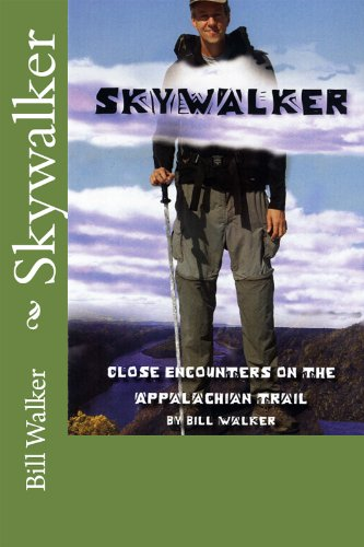 Amazon skywalker close encounters on the appalachian trail skywalker close encounters on the appalachian trail by walker bill fandeluxe Document