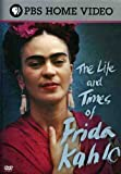 The Life and Times of Frida Kahlo