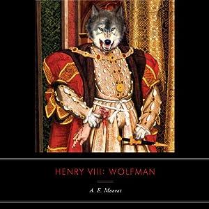 Henry VIII: Wolfman Audiobook