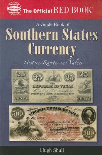 guide-book-of-southern-states-currency-the-official-red-book