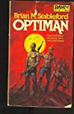 Optiman, Brian M. Stableford, 0879975717