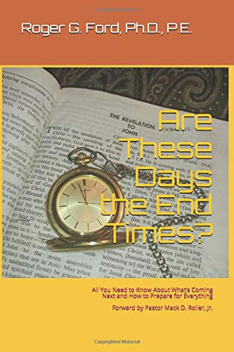 Are These Days the End Times?: All You Need to Know About ...