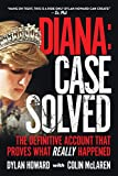Diana: Case Solved: The Definitive Account That
