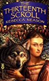 The Thirteenth Scroll, Rebecca Neason, 0446609536