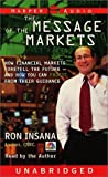 img - for The Message Of The Markets by Ron Insana (2000-10-03) book / textbook / text book