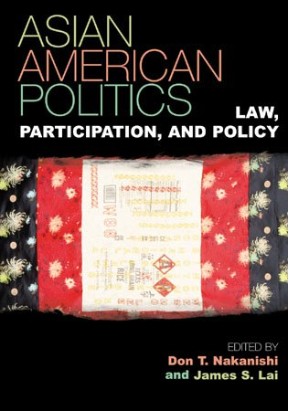Asian American Politics: Law, Participation, and Policy (Spectrum Series: Race and Ethnicity in National and Global Politics)