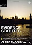 Evidence Statutes 2012-2013, Claire McGourlay, 0415633877