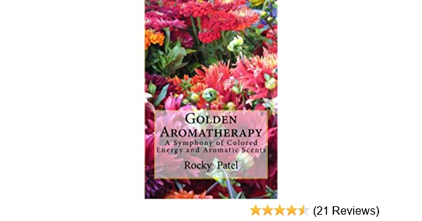 Golden Aromatherapy A Symphony of Colored Energy and Aromatic Scents
