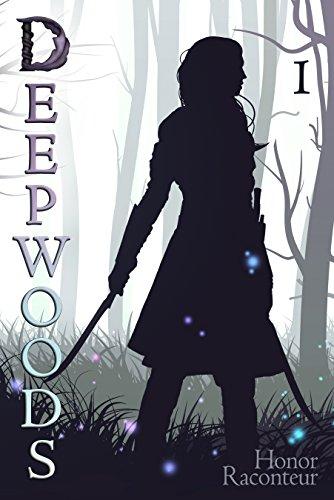 Deepwoods (Deepwoods Saga Book 1)