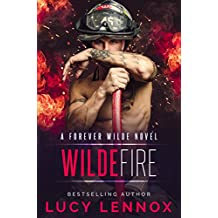 Wilde Fire: A Forever Wilde Novel (English Edition)