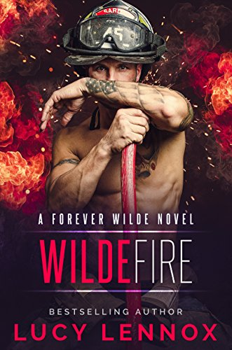 Wilde Fire: A Forever Wilde Novel (Lucy Ebook)