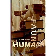 Fauna humana (Spanish Edition)