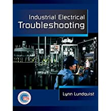 Industrial Electrical Troubleshooting (Electrical Trades) (Electrical Trades S)