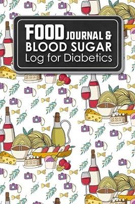 food journal blood sugar log for diabetics diabetes daily food