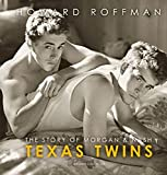 Texas Twins: The Story of Morgan & Nash