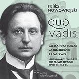Feliks Nowowiejski: Quo Vadis