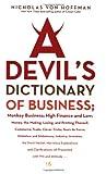 A Devil's Dictionary of Business, Nicholas Von Hoffman, 156025906X