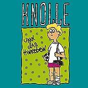 Knolle und das Hinkebein (Knolle 2) | Gertrud Schmalenbach