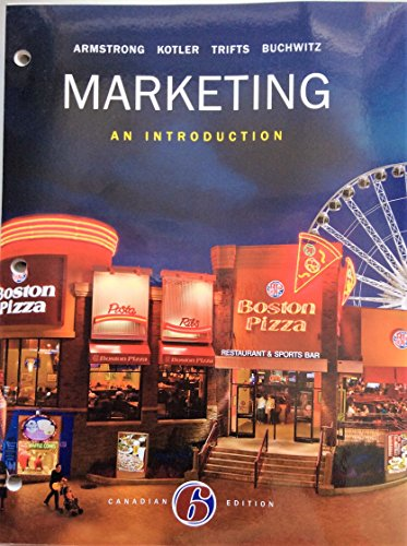 Marketing: An Introduction, Sixth Canadian Edition, Loose Leaf Version (6th Edition)