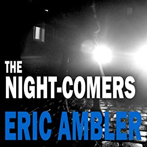 The Night-Comers Hörbuch