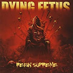 Legendary kings of death metal Dying Fetus have reemerged after a nearly three year wait to deliver Reign Supreme, their most crushing and focused album to date. Simultaneously pushing the boundaries of brutality and technicality while return...