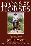 Lyons on Horses, John Lyons, 160239928X