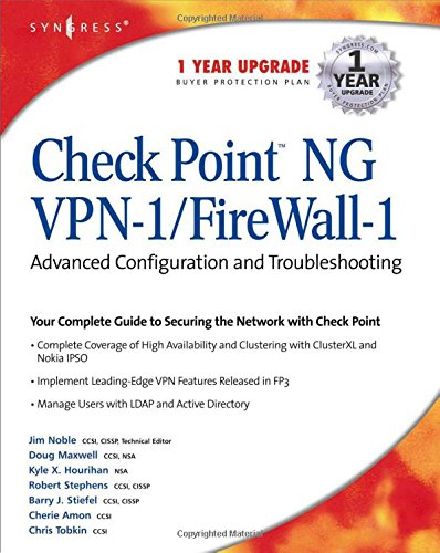 Check Point NG VPN-1/Firewall-1: Advanced Configuration and ()