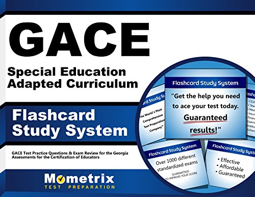 GACE Special Education Adapted Curriculum Flashcard Study System: GACE Test Practice Questions & Exam Review for the Georgia Assessments for the Certification of Educators (Cards)